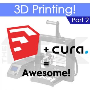 3D printing with cura and sketchup