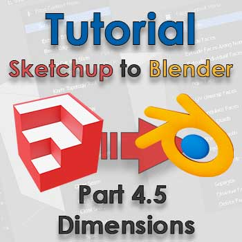 SketchUp to Blender part 4 point 5